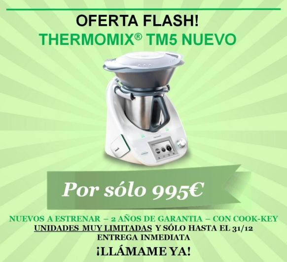 Ultimas unidades de Thermomix® TM5.